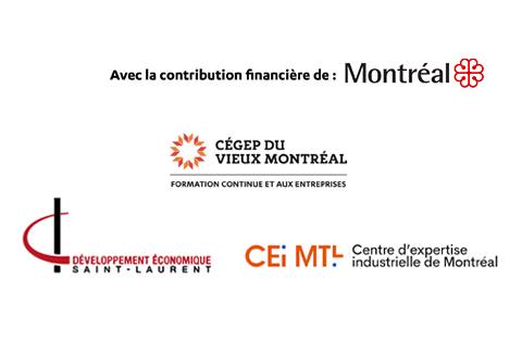 Logos des partenaires : Cégep du Vieux Montréal, Développement économique St-Laurent et le Centre d'expertise industrielle de Montréal, avec la contribution financière de la ville de Montréal